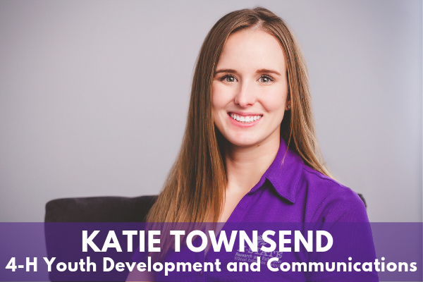 Katie Townsend - 4-H Youth Development and Communication